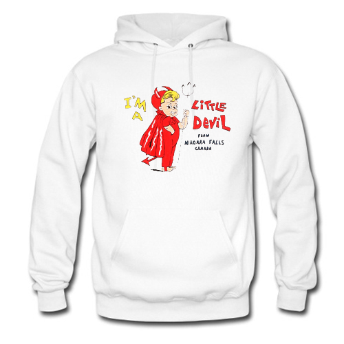 I'm-a-Little-Devil-From-Niagara-Falls-Canada-Hoodie