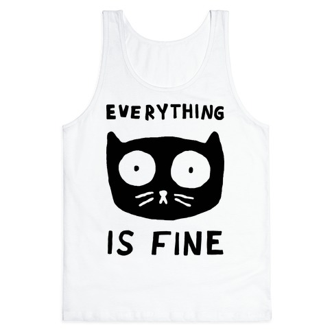 Everything-Is-Fine-Cat-Tanktop