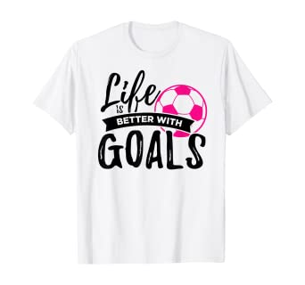 Life-Is-Better-With-Goals-Soccer-T-Shirt
